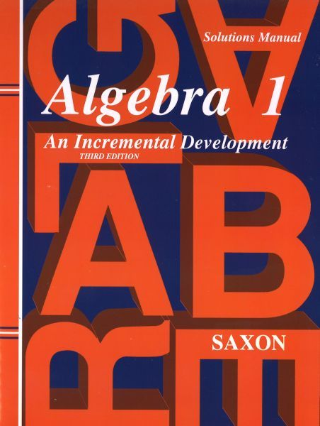 Saxon Math Algebra 1 Solutions Manual 3rd Edition